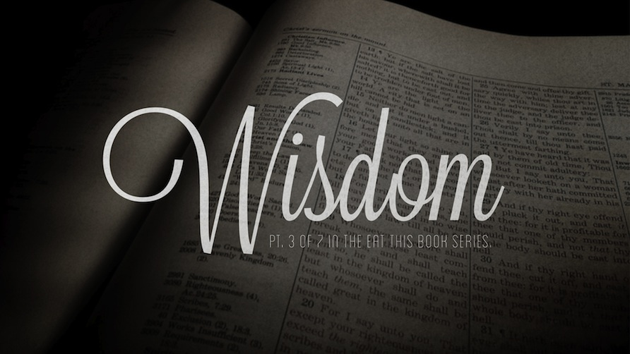 Eat This Book: Wisdom