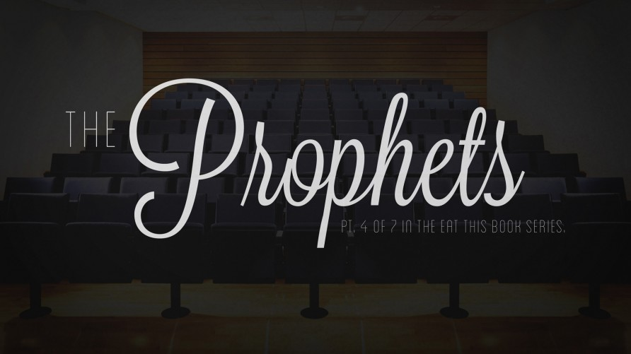Eat This Book: The Prophets