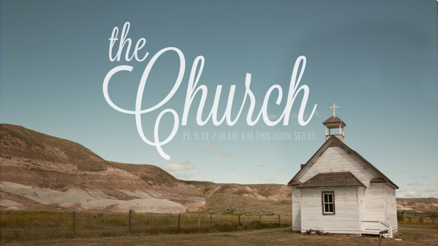 Eat This Book: The Church