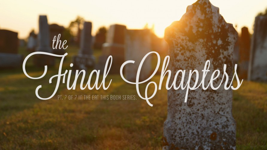 Eat This Book: The Final Chapters