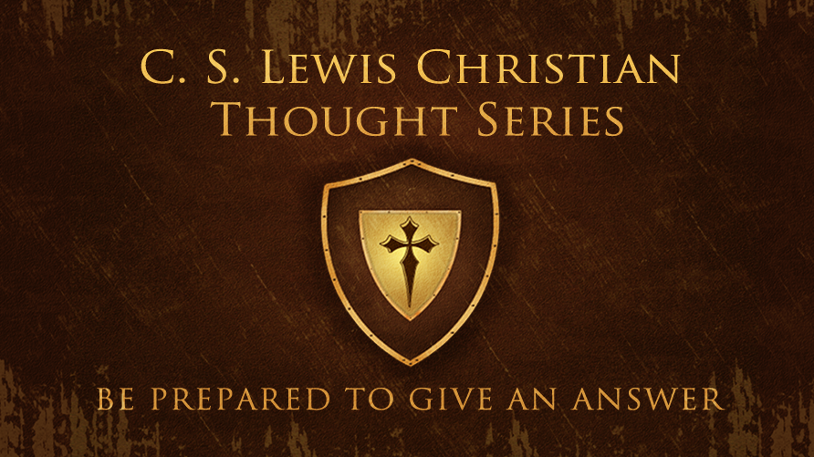 C.S. Lewis Christian Thought Series 2015