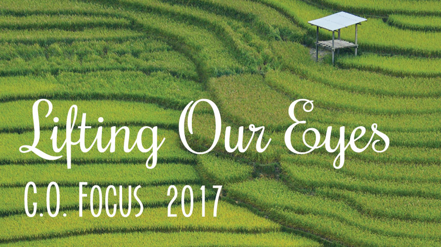 G.O. Focus 2017: Lifting Our Eyes