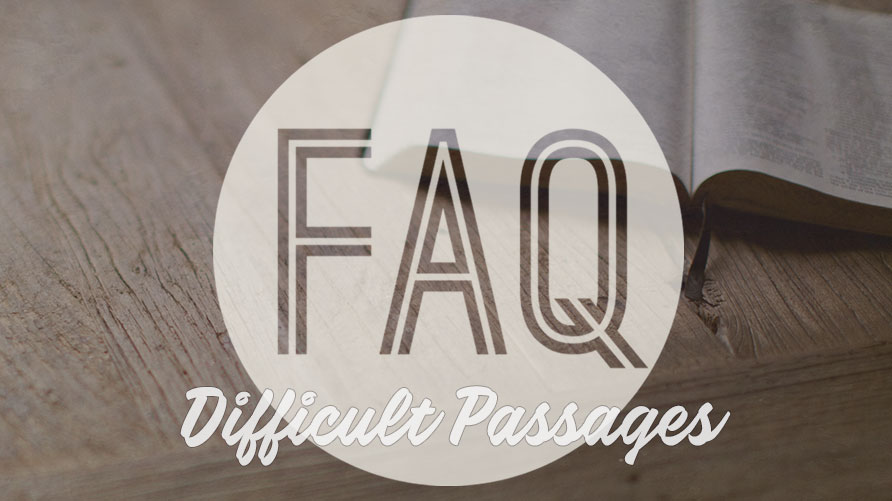FAQ: Difficult Passages