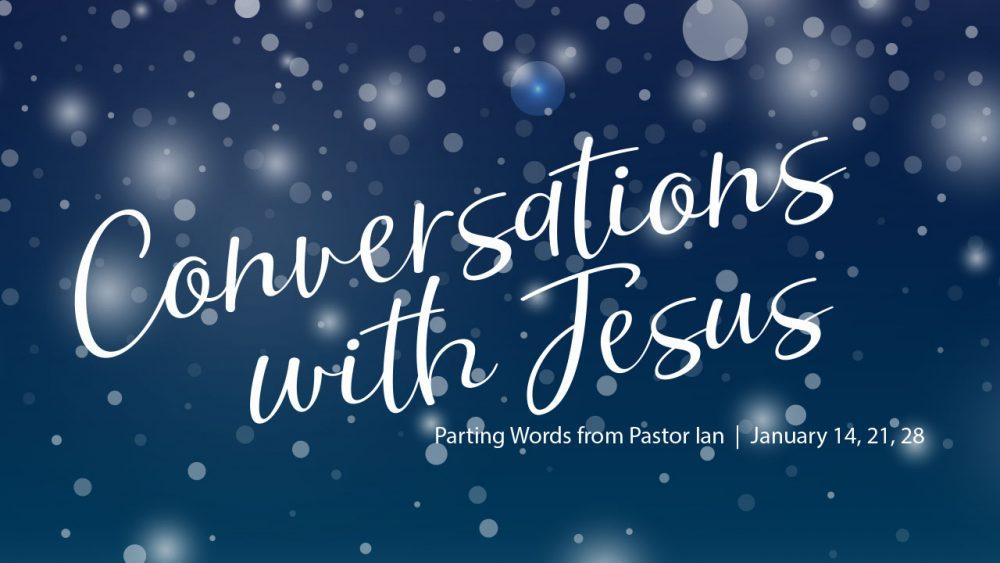 Conversations with Jesus