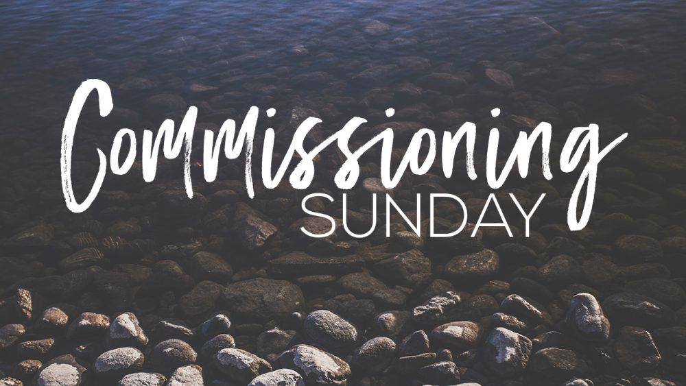 Commissioning Sunday