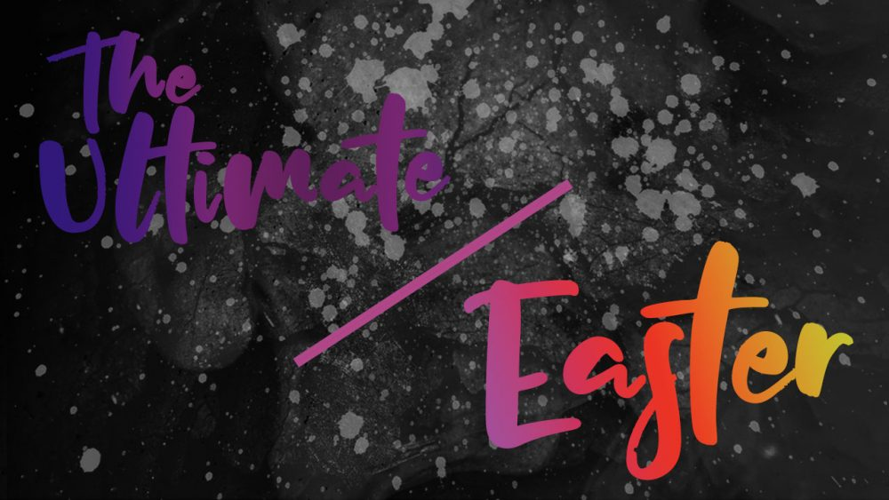 The Ultimate • Easter