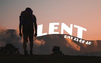 Elijah- Lent, Day 25 of 40