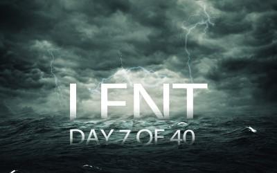 Noah – Lent, Day 7 of 40
