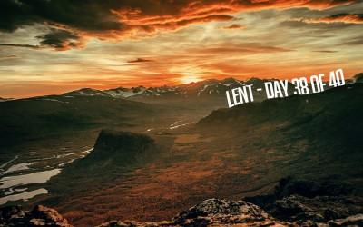 Temptation – Lent, Day 38 of 40