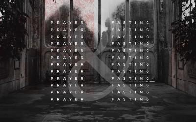 Week of Prayer & Fasting – January 10-16